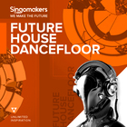 Singomakers future house dancefloor 1000 1000