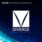 Dvg0003 diverge synthesis deep house serum presets 1000