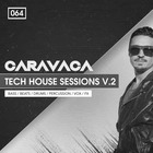 Caravaca tech house sessions 2 1000 bingoshakerz tech house loops