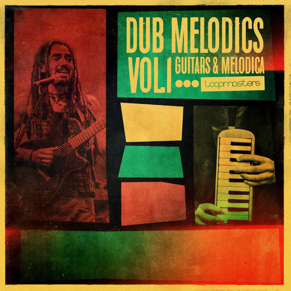 Dub Melodics Vol 1 - Guitar & Melodica