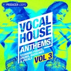 Vocal house anthems 3 1000 producer loops house loops