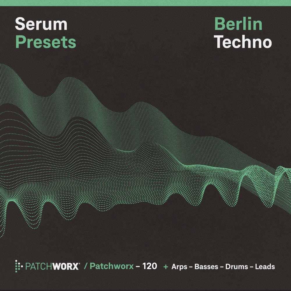 Berlin Techno - Serum Presets