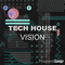 Tech house vision tech house samples loops 1000 web