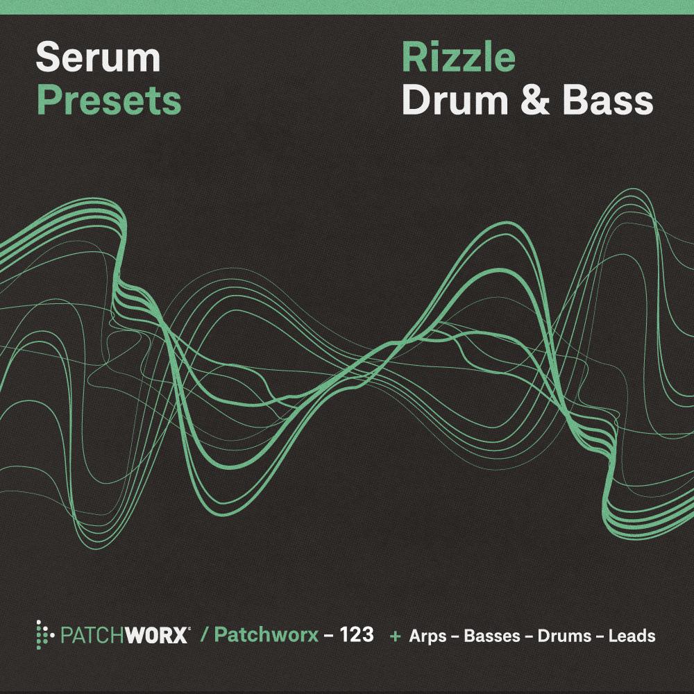Rizzle DnB - Serum Presets