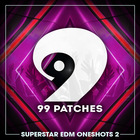 99 patches superstar edm oneshots 2 1000 1000