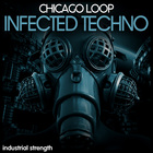 2 infected techno techno  chicago loop  bass loops  drum loops  one shots  fx  top loops synth loops 1000 x 1000 web