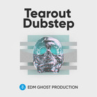 Tearout dubstep edm ghost production sample pack web